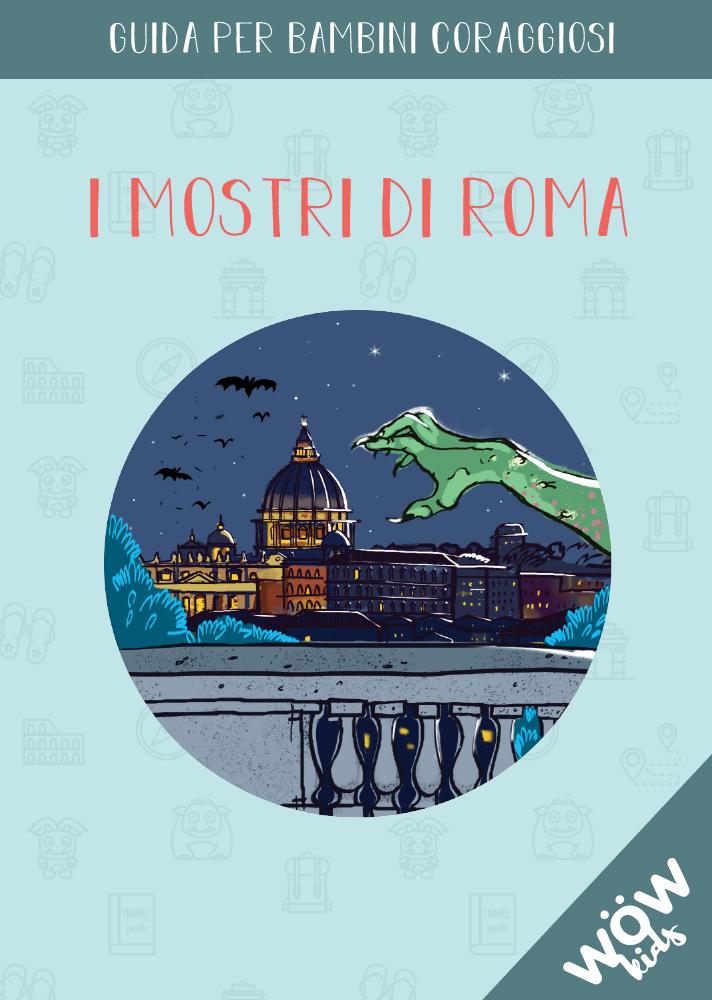 Copertina - I mostri di Roma - Guida Wow Kids