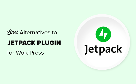 21+ Best Alternatives to the WordPress Jetpack Plugin