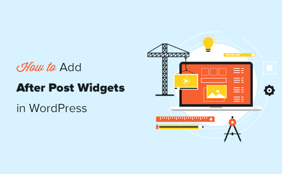 Adding widgets after post content in WordPress
