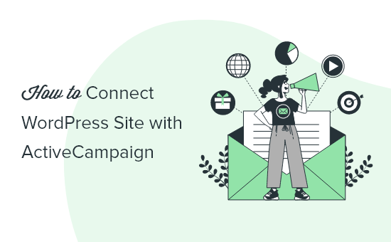 Connecting WordPress to ActiveCampaign