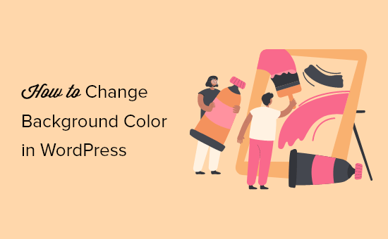 How to Change Background Color in WordPress