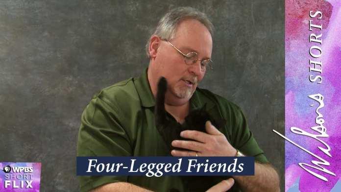 Four-Legged Friends   Wilson's Shorts   WPBS Short Flix
