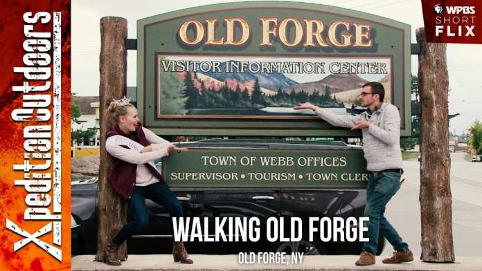 Walking Old Forge | Xpedition Outdoors | WPBS Short Flix