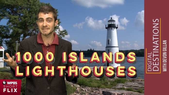 Thousand Islands Lighthouses | WPBS Short Flix