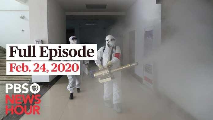 PBS NewsHour full episode, Feb 24, 2020
