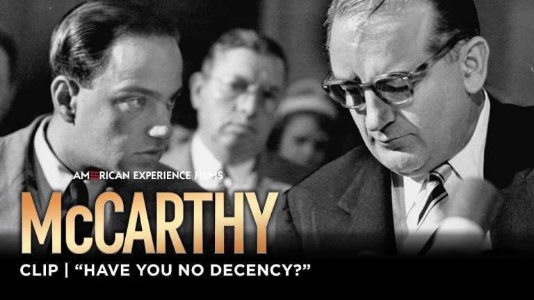 """Have You No Decency?""   McCarthy   American Experience   PBS"