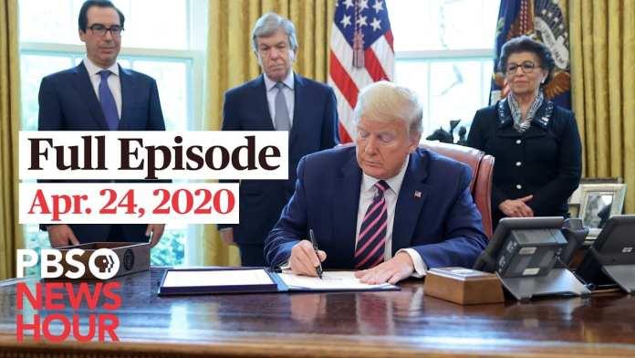 PBS NewsHour full episode, Apr 24, 2020