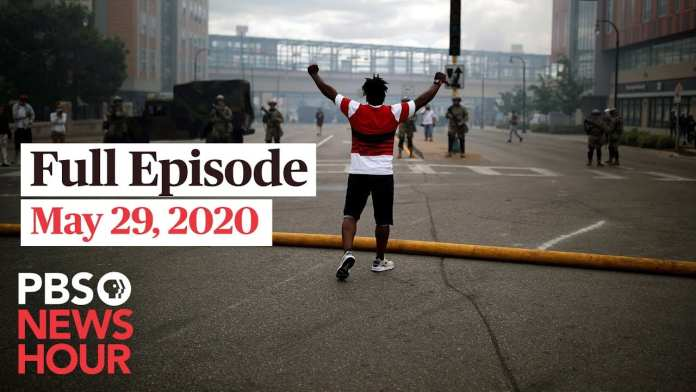 PBS NewsHour full episode, May 29, 2020