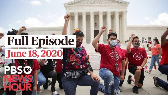 PBS NewsHour full episode, June 18, 2020