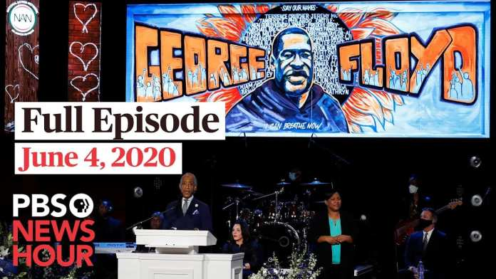 PBS NewsHour full episode, June 4, 2020