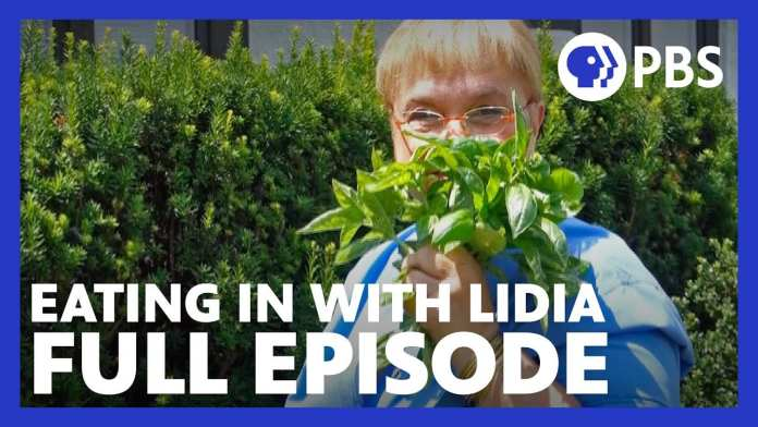 Eating in With Lidia | Full Episode | Craving Fresh | PBS