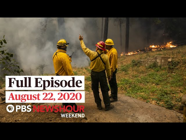 PBS NewsHour Weekend Full Episode, August 22, 2020