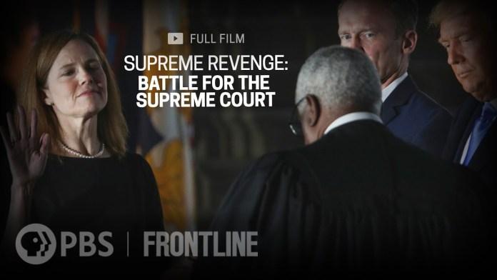 (UPDATE) Supreme Revenge: Battle for the Supreme Court | FRONTLINE