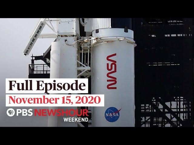 PBS NewsHour Weekend Full Episode November 15, 2020