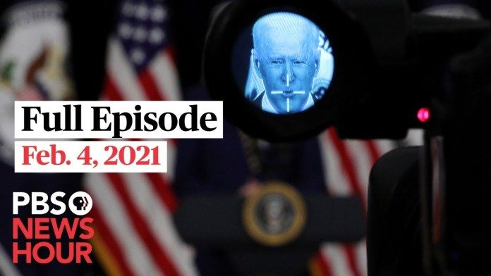 PBS NewsHour live episode, Feb. 4, 2021