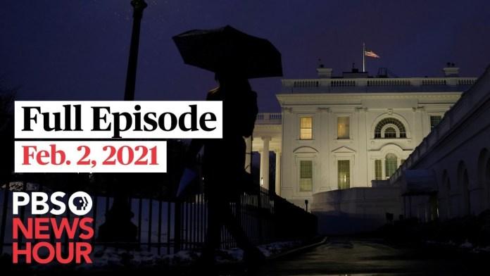 PBS NewsHour live episode, Feb. 2, 2021