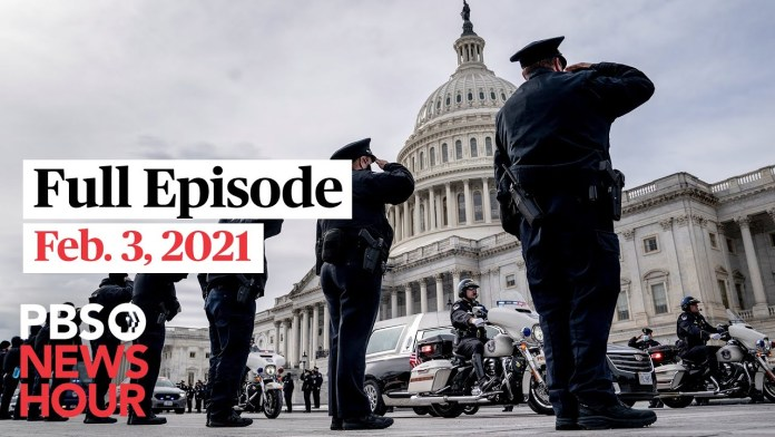 PBS NewsHour full episode, Feb. 3, 2021
