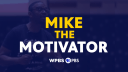 Mike the Motivator