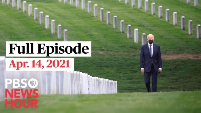 PBS NewsHour live episode, Apr. 14, 2021