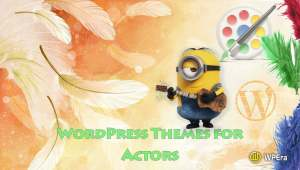 13 Best WordPress Themes for Actors and Actress 2017