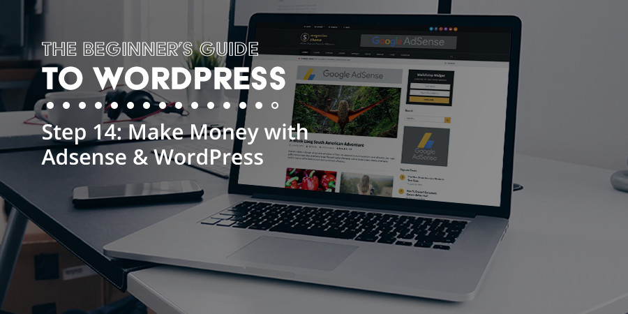 How to Make Money with Google Adsense and WordPress