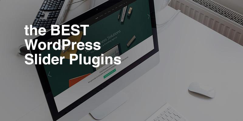 The 10 Best Slider Plugins for WordPress