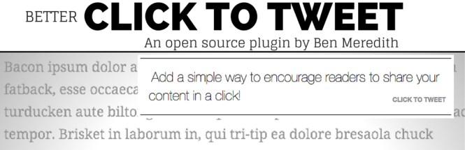 Mieux cliquer pour Tweet Plugin WordPress gratuit
