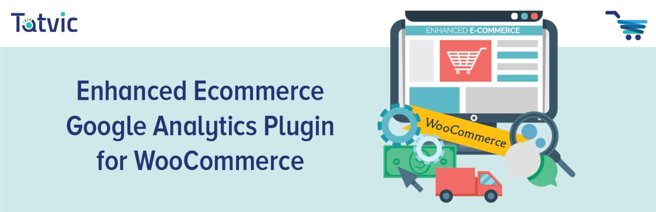 Enhanced E-commerce Google Analytics Free Add-on for WooCommerce