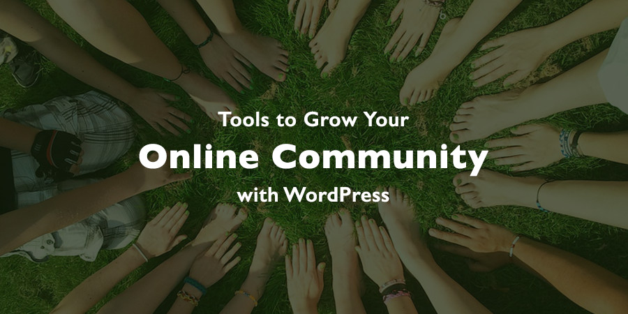 How to Expand Your Online Community with WordPress