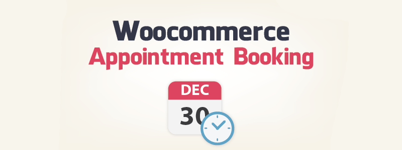 WooCommerce Appointment Booking WordPress Plugins