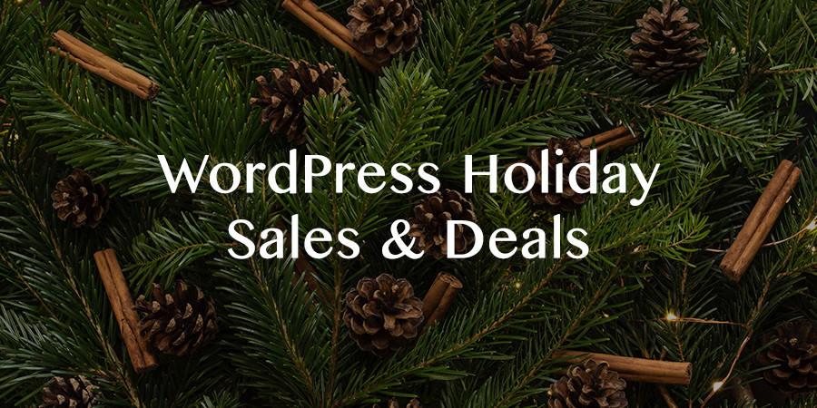 WordPress Holiday Sales for Themes, Plugins, Hosting & More