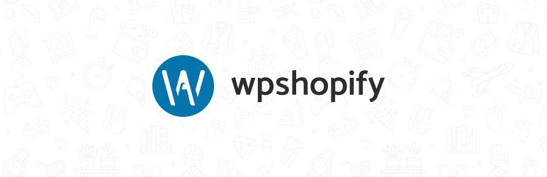 WP Shopify Плагин для WordPress
