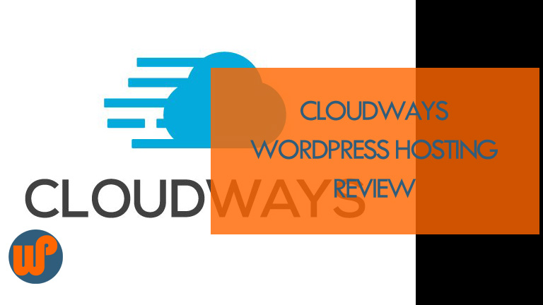 Cloudways WordPress Cloud Hosting Review