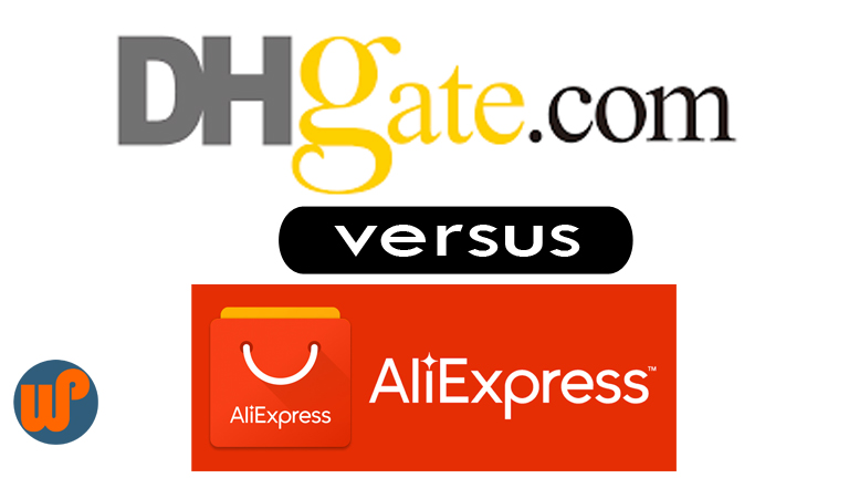 dhgate vs aliexpress dropshipping