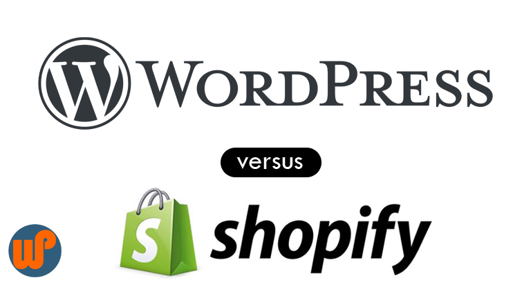 Dropshipping WordPress vs Shopify, Dropshipping WordPress vs Shopify: Which One To Choose
