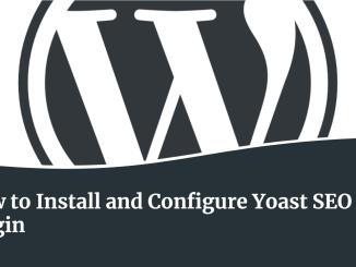 How to Install and Configure Yoast SEO Plugin