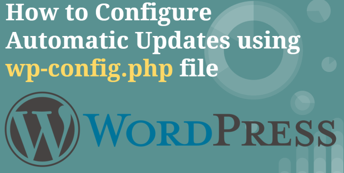 How to configure Automatic Updates using wp-config.php file