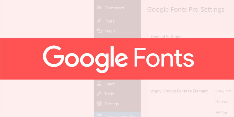 Google Fonts Pro Plugin for WordPress