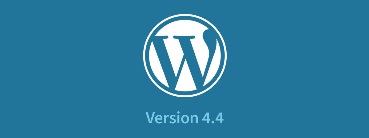 Which New Features Coming in WordPress 4.4 are the Coolest?