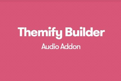 Themify Builder Audio Addon