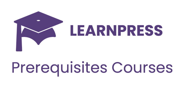 LearnPress Prerequisites Courses