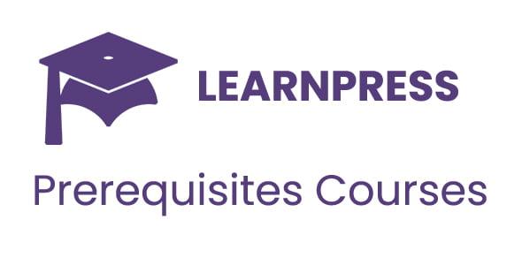 LearnPress Prerequisites Courses