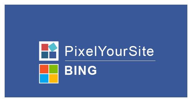 PixelYourSite Microsoft UET (Bing)