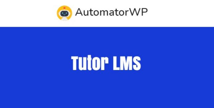 AutomatorWP Tutor LMS