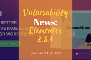 elementor vulnerability 2 8 4 - 2020: Looking Back at WordPress and Lifetime Deals