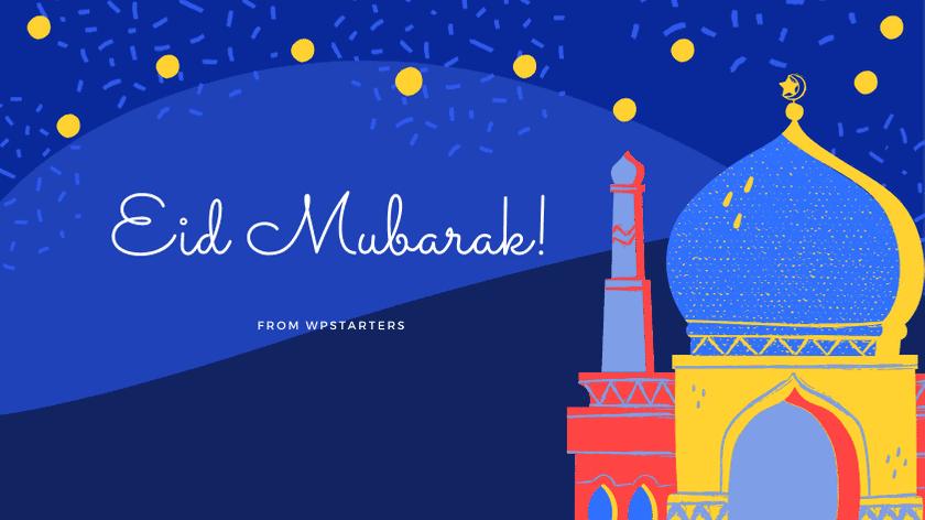 Blessed Eid Mubarak 2020!
