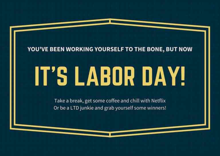 ltd labor day 2020 - Happy Labor Day 2020!
