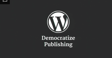 WordPress: Democratize Publishing