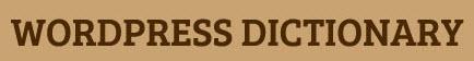 WordPress Beginners Glossary