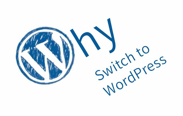 why switch to WordPress